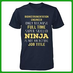 Best Gift Idea For A Ninja Bioinstrumentation Engineer - Unisex Tshirt Navy M - Careers professions shirts (*Amazon Partner-Link)