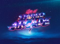 Live at Stereo Arcade on Behance 80s Logo, Retro Logos, Flamingo Logo, Neon Noir, Retro Arcade, Neon Nights, Futuristic Art, Retro Waves, Layer Style
