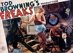 "Tod Browning's Freaks. ""One of us! One of us!"""