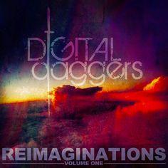 Digital Daggers   Reimaginations, Vol. 1 - EP (2014)