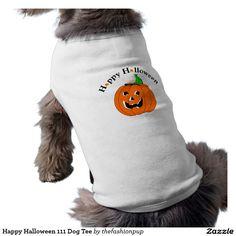 Happy Halloween 111 Dog Tee