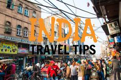 TRAVEL TIPS for INDIA that you won't find in guidebooks!