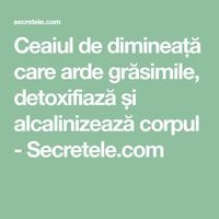Ceaiul de dimineață care arde grăsimile, detoxifiază și alcalinizează corpul - Secretele.com Natural Cold Remedies, Herbal Remedies, Health Trends, Health Tips, Health Tonic, Bariatric Recipes, Lower Blood Pressure, Natural Herbs, Holidays And Events