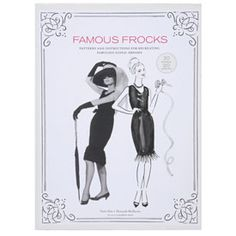"""Famous Frocks: Patterns and Instructions For 20 Fabulous Iconic Dresses    Audrey Hepburn's little black dress, Marilyn Monroe's classic white halter, Madonna's """"Like a Virgin"""" outfit, iconic frocks worn by Bette Davis, Jackie O, Farrah, and more: Re-create these looks at home with this step-by-step guide. Lay-flat hardcover book features vintage photos of the originals, how-to illustrations, and variations. 156 pages  www.signals.com $29.95"""