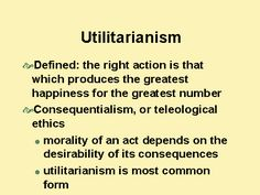 The right kind of action - Utilitarianism