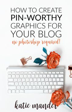 How to create Pinterest worthy graphics on canva