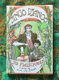 JINGO DJANGO Sid Fleischman Drawings by Eric Von Schmidt Copyright 1971 Third Printing Atlantic Little Brown Hardcover Dust jacket intact $1 at the FSPPL Bookshop May 24, 2016