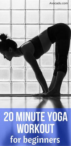 20 Minute Yoga Workout For Beginners | http://avocadu.com/free-20-minute-yoga-workout-for-weight-loss/
