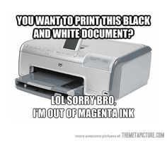 Funny pictures about Typical printer. Oh, and cool pics about Typical printer. Also, Typical printer photos. Why God Why, Hate My Job, Drive Me Crazy, Tonne, I Love To Laugh, Story Of My Life, Just For Laughs, True Stories, Laugh Out Loud