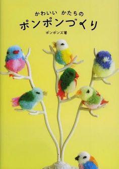 Kawaii & Colorful Pompom Making - Japanese Craft Pattern Book - Pompoms