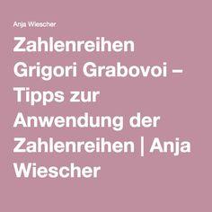 Zahlenreihen Grigori Grabovoi – Tipps zur Anwendung der Zahlenreihen | Anja Wiescher