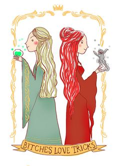 Bitches Love Tricks - Cersei & Melisandre #got #agot #asoiaf