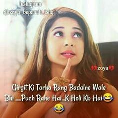 😂😂😂😂😂😒😒 Folow Like&comment Maya Quotes, Shyari Quotes, Love Quotes In Hindi, Girly Quotes, Funny Quotes, Life Quotes, Poetry Quotes, Attitude Quotes For Girls, Crazy Girl Quotes