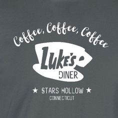"""Gilmore Girls inspired Luke's Diner """"coffee, coffee, coffee"""" shirt -wickedmoxie- . This listing is for our Unisex Tee. Click the links below for other shirt options. 3X - 4X - 5X Shirts American Appar"""