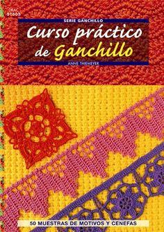 Curso práctico de ganchillo  http://www.editorialeldrac.com/Drac/fichaPublicacion.aspx?Id=2117