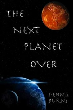 DON'T MISS THIS AWESOME BOOK The Next Planet Over  Find out why everyone is saying NO WAY download today!