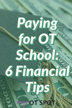 Wondering how you're going to pay for OT school? We've got you covered with these 6 tips! Ot Programs, University Tips, Used Books Online, Used Textbooks, Graduate Program, Occupational Therapist, Online College, Financial Tips, School Hacks