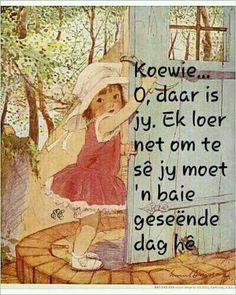 ♡ Good Morning Messages, Good Morning Wishes, Day Wishes, Wise Quotes, Art Quotes, Qoutes, Inspirational Quotes, Motivational, Lekker Dag