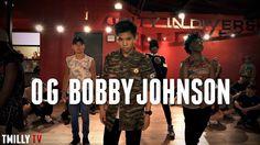OG Bobby Johnson - Choreography by Tricia Miranda - #TMillyTV