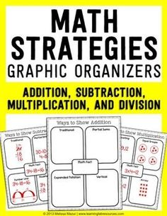 FREEBIE - Use these graphic organizers to help reinforce various ways of solving math problems. Blank graphic organizers and examples of each strategy is included for addition, subtraction, multiplication, and division. Math Worksheets, Math Resources, Math Activities, Printable Worksheets, Division, Math Graphic Organizers, Graphic Organisers, Math Coach, Math Strategies