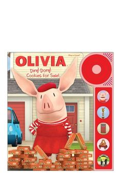 Kids' Favorite Characters: Interactive Books  Olivia: Ding! Dong! Cookies for Sale!