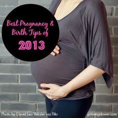Best Pregnancy and Birth Tips of 2013