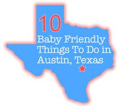 Check out these fun baby friendly things to do in Austin, TX #Austin #Texas #baby