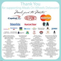 We are very appreciative and thankful for all of our generous sponsors who helped us raise big money for homebound seniors throughout the state of Delaware. With your support we are able to ensure all of our elderly neighbors need not to worry about their next meal but can rely on a hot meal delivered to their home each day by a caring volunteer. THANK YOU!!