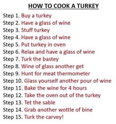 How to cook a turkey, thanksgiving humor, funny, jokes, lol, ***Click for all pics***