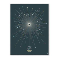"""A meditation on the Big Bang and our comparatively small selves, the Tiny Enormous Print by Christopher David Ryan depicts an explosion of subatomic particles splashed across the page, inviting you to contemplate the vastness of the universe and summarily conclude, """"Whoa."""""""