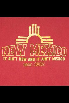One of the drawbacks of living in a forgotten State. Just had someone today ask if they could get a lot of pesos for $100.00 in New Mexico...LOL people should really learn their states :-)