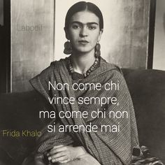 """""""Non come chi vince sempre, ma come chi non si arrende mai. Life Inspiration, Love Life, Positive Vibes, Cool Words, Sentences, Quotations, Self, Inspirational Quotes, Zen Quotes"""