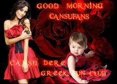 Good Morning #CansuDere