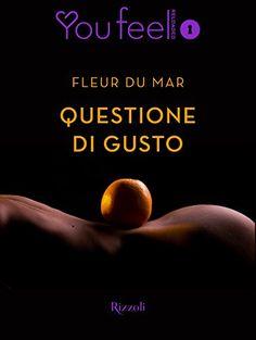 Segnalazione - QUESTIONE DI GUSTO di Fleur Du Mar http://lindabertasi.blogspot.it/2016/12/segnalazione-questione-di-gusto-di.html