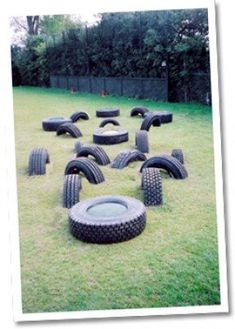 Use old tyres to make a temporary obstacle course. Change