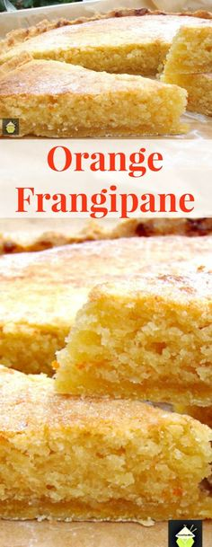 Orange Frangipane. This is a delicious tart, with a crisp pastry base and soft, moist cake filling. Perfect with a cup of tea or serve warm as a dessert with some whipped cream or ice cream!