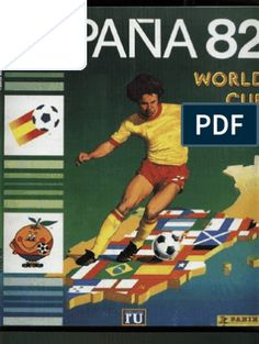 A look back the the Espana 82 Panini World Cup album and stickers with photos and facts about the 1982 World Cup. 1982 World Cup, Fifa World Cup, Soccer Cards, Football Cards, Retro Football, Old Football Boots, Football Stickers, Book Sites, World Cup Final