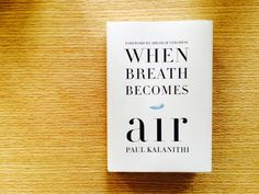 A post from Andy: . I never met Paul Kalanithi. We knew each other for a total of four months, talked on the phone a bunch of times (more than once, while he was in the middle of a chemo treatment) New Books, Books To Read, When Breath Becomes Air, Becoming A Writer, Bill Gates, Memoirs, Love Story, Breathe