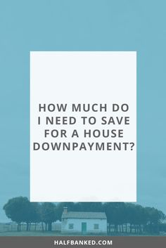 How much do millennials need to save for a house downpayment? A 5% house down payment isn't ideal, but you might also need to save less money than you think.