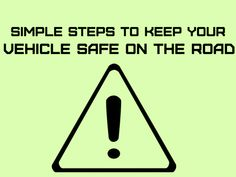 Simple Steps Drivers Can Take To Keep Their Vehicles Safe On The Road - http://www.zacharlawblog.com/2013/10/simple-steps-drivers-can-take-to-keep-their-vehicles-safe-on-the-road.html