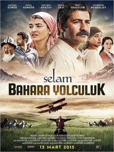 Selam: Bahara Yolculuk - 13 Mart 2015 Cuma   Vizyon Filmi #SelamBaharaYolculuk #Sinema #Movie #film http://www.renklihaberler.com/sinema-766-Selam-Bahara-Yolculuk