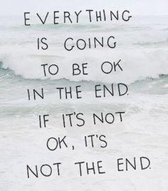 Am Ende wird alles Gut und wenn es noch nicht gut ist, ist es noch nicht zuende...