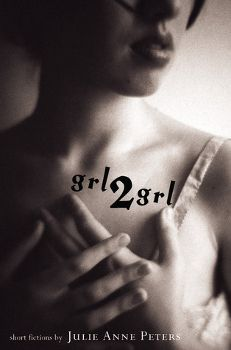 ★★★ Review: grl2grl by Julie Anne Peters    pinkindle.net