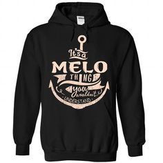 MELO #name #tshirts #MELO #gift #ideas #Popular #Everything #Videos #Shop #Animals #pets #Architecture #Art #Cars #motorcycles #Celebrities #DIY #crafts #Design #Education #Entertainment #Food #drink #Gardening #Geek #Hair #beauty #Health #fitness #History #Holidays #events #Home decor #Humor #Illustrations #posters #Kids #parenting #Men #Outdoors #Photography #Products #Quotes #Science #nature #Sports #Tattoos #Technology #Travel #Weddings #Women