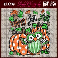 LC139 - Happy Falll Y'all Cute Owl Design by LadyChatterlyDesigns on Etsy