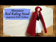 Miniature Litte Red Riding Hood inspired Doll Clothes - Halloween; Fabric Tutorial - YouTube