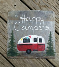 Happy campers slate sign Painted Slate, Painted Rocks, Tile Crafts, Wood Crafts, Diy Painting, Painting On Wood, Slate Art, Slate Tiles, Camper Signs