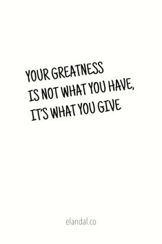 You have so much to give each day at work. Be inspired to give your all and to foster a spirit of gratitude and generosity. Generosity Quotes, Motivational Words, Inspirational Quotes, Cliche Quotes, Longing Quotes, Boss Babe Quotes, Well Said Quotes, Journal Quotes, Home Quotes And Sayings