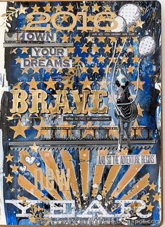 Layers of ink - Brave New Year art journal page by Anna-Karin, made for the Simon Says Stamp Monday Challenge, with Tim Holtz stencils, Stamper's Anonymous stamps, Ranger ink paints and mediums and Sizzix dies.