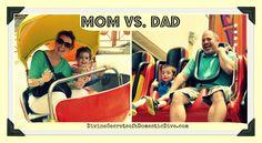 Mom vs Dad. Divine Secrets of a Domestic Goddess.